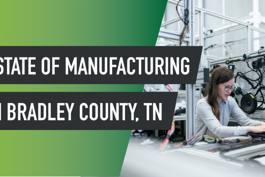 The State of Manufacturing in Bradley County